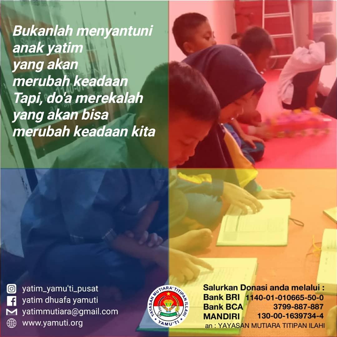 Dahsyatnya Do A Anak Yatim Yayasan Mutiara Titipan Illahi